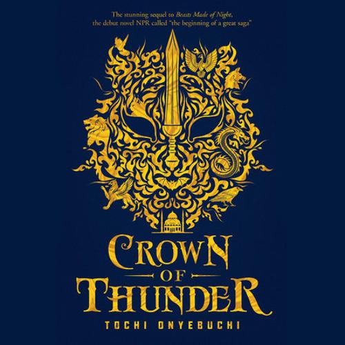 Crown of Thunder by Tochi Onyebuchi, read by Prentice Onayemi