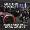Episode #156: There's Only One... Bobby Wickens