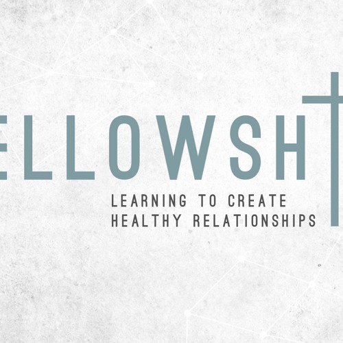 Stronger - Series 2:  3 - Fellowship - Pastor Nick Serb - 19th Aug 2018 PM