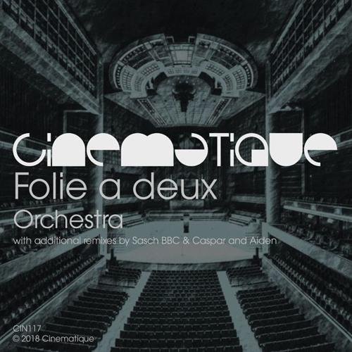Folie a deux - Orchestra