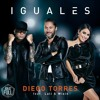 Diego Torres Ft Lali & Wisin - Iguales