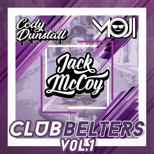 Jack McCoy's Club Belters Mashup Pack Vol.1