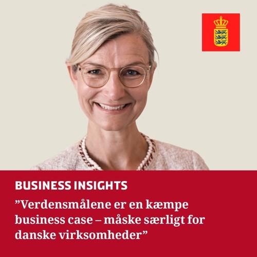 Verdensmålene er en kæmpe business case - og måske særligt for danske virksomheder