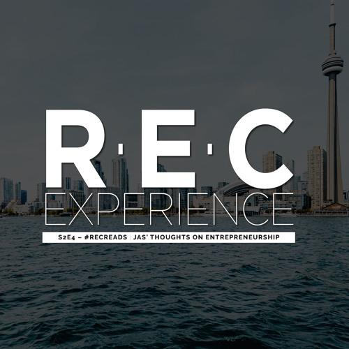 S2E4 – #RECreads | Jas' Thoughts on Entrepreneurship