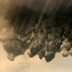Anton Feine - The Sun (Niju rmx)