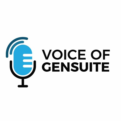 Gensuite Releases First Company Podcast—Voice of Gensuite