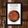 "LIBRO: ""Alexander to Actium"" de Peter Green"