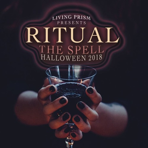 Ritual - The Spell - Halloween 2018 by Living Prism
