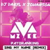 MZVEE FT PATORANKING SING MY NAME FLIP 2018(DOWNLOAD AVAILABLE)