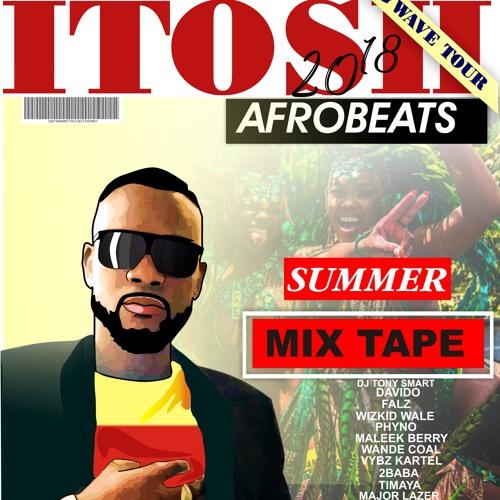 Afrobeat Summer Mix Tape 2018.