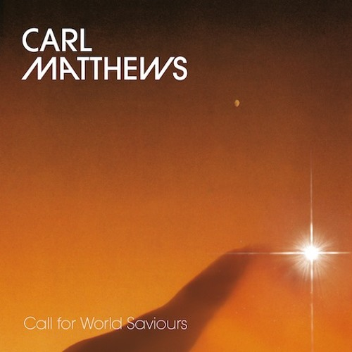 "Carl Matthews ""Call For World Saviours"" (1984) Album Preview. Out Dec 14, 2018"