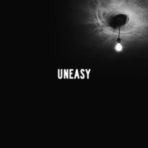 Uneasy