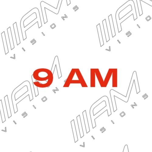 ///AM Visions - 9AM Mixes
