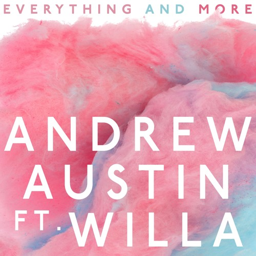 Everything And More Feat WILLA