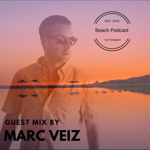 Beach Podcast Guest Mx by Marc Veiz (Offline Recordings )
