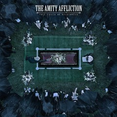 The Amity Affliction - I Bring The Weather With Me (Instrumental)