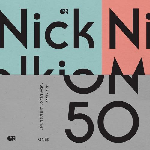 Nick Malkin - 'Slow Day on Brilliant Drive'