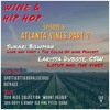 Episode 6: Atlanta Vines Part 2 Featuring Sukari Bowman and Larissa Dubose, CWS