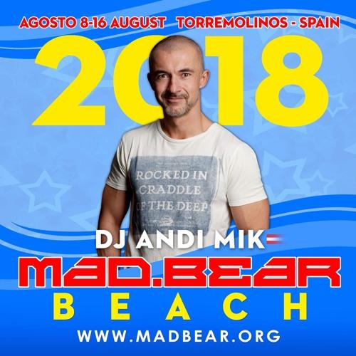 Andi Mik @ MadBear Beach Torremolinos 2018 - DADDi Party