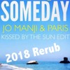 Jo Manji & Paris  featuring CeCe Rogers - Someday 2018  Rerub NOT FINISHED