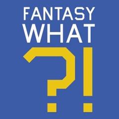 Fantasy What? Ep. 5 - DFS Soccer Talk