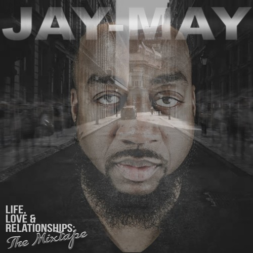 Life, Love & Relationships: The Mixtape