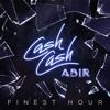 Cash Cash Ft. Abir - Finest Hour (Acapella).mp3