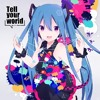 Tell your world (Cover)【RikuRito】music only