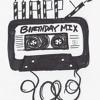 No TYP3 - It´s My Birthday Mixtape