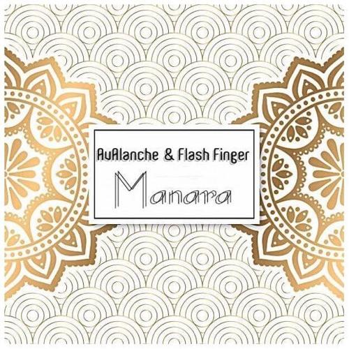 AvAlanche & Flash Finger - Manara (Original Mix)#FREE #DOWNLOAD