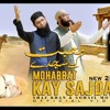 Mohabbat Kay Sajday - Shaz Khan & Sohail Moten