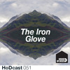 The Iron Glove -  House Of Disco Guest Mix 051