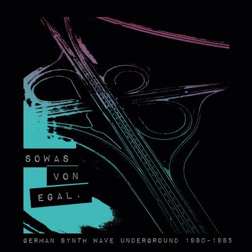 Sowas von egal. German Synth Wave Underground 1980–1985 (Preview)