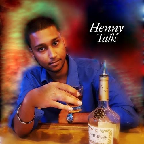 Henny Talk