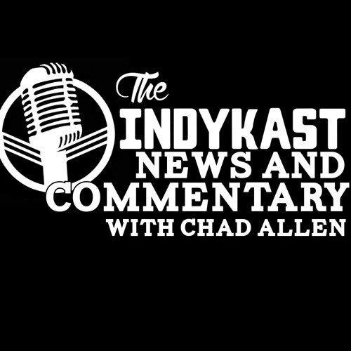Indykast S5:E209 - News And Comment