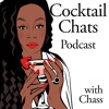 "Cocktail Chats w/ Chass - ""Oh Hell No"" Episode 1"