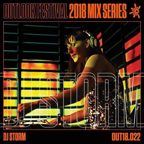 DJ Storm - Outlook Mix Series 2018