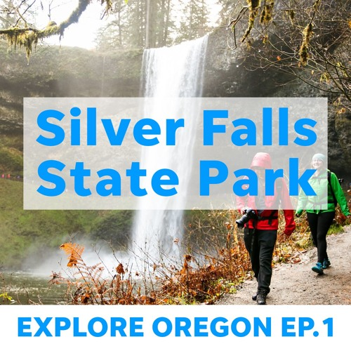 Silver Falls State Park: Wild history, best hikes and where to avoid crowds