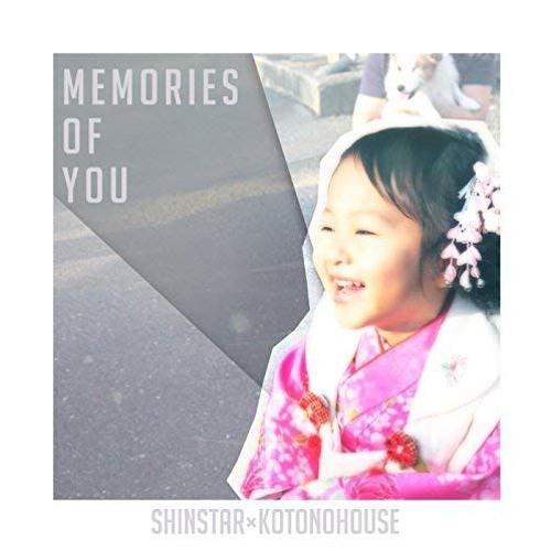 SHINSTAR × KOTONOHOUSE - MEMORIES OF YOU