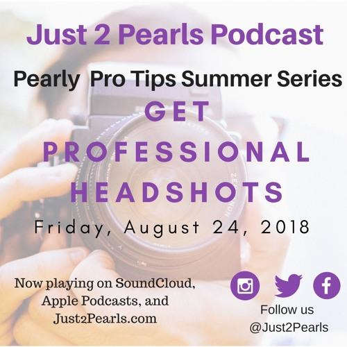 Pearl Pro-Tip 7: Get Professional Headshots