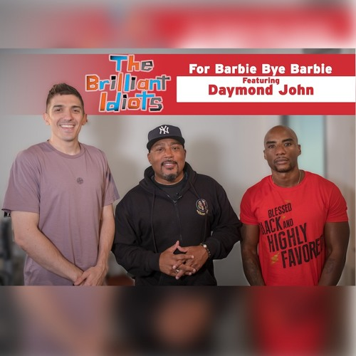 For Barbie Bye Barbie (Feat. Daymond John)