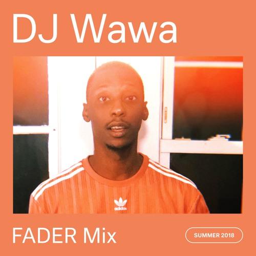 FADER Mix: DJ Wawa