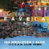Ina Wroldsen X  Alok - Favela (O.C.E.A.N. CLUB REMIX)