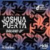 Joshua Puerta - Bakano EP /Release Date September 24th