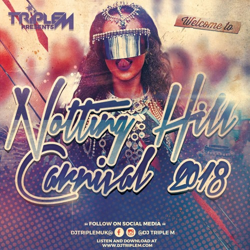 Welcome To Notting Hill Carnival 2018