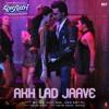 Akh Lad Jaave | Jubin Nautiyal, Asees Kaur, Badshah | Love Ratri