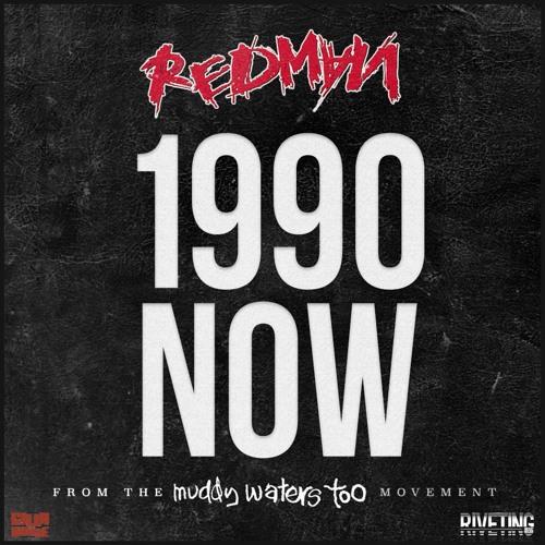 Redman - 1990 NOW