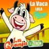 Download La Vaca Lola Remix - Star Music DjMaiky - granja de zenon Mp3
