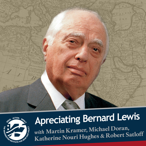 Appreciating Bernard Lewis