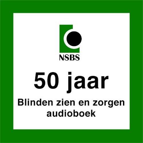 50 jaar blinden zien en zorgen - audioboek
